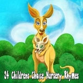 24 Childrens Choice Nursery Rhymes by Songs For Children