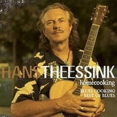 Homecooking - Blues Cooking Best Of Blues von Hans Theessink