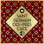 Saint-Germain-Des-Prés Café #3 de Various Artists