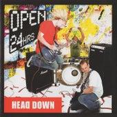 Open 24HRS by Head Down