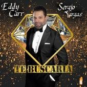 Te Buscaria de Eddy Carr