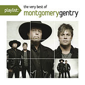 Playlist: The Very Best of Montgomery Gentry de Montgomery Gentry