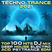 Techno Trance 2021 Top 100 Hits DJ Mix Deep House Electro Acid Psytrance EDM by Dr. Spook