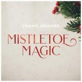 Mistletoe Magic by Connie Howard