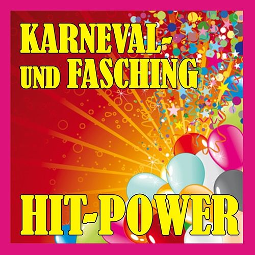 Karneval- und Fasching Hitpower 2012 by Various Artists