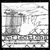 Reflections: A 90's Nardcore Compilation by Various Artists