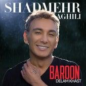 Baroon Delam Khast de Shadmehr Aghili