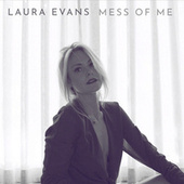 Mess of Me by Laura Evans
