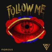 Follow Me (Remixes) von Fiorious
