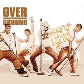 This Is How We Do It von Overground
