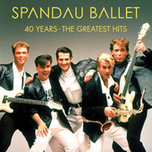 40 Years - The Greatest Hits de Spandau Ballet