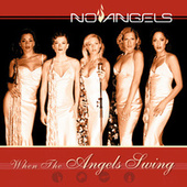 When the Angels Swing by No Angels