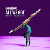 All We Got (feat. KIDDO) (Joel Corry Remix) van Robin Schulz