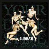 Your Dark Side von Nu Pagadi