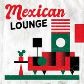 Mexican Lounge de Various Artists