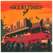 Good Times 4 by Various Artists