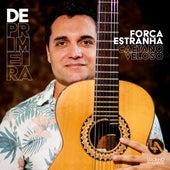 Força Estranha by Luciano Andrade