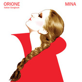 Orione (Italian Songbook) by Mina