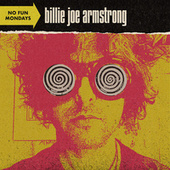 No Fun Mondays von Billie Joe Armstrong