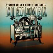 Mi Kolombia by Systema Solar