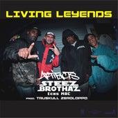 Living Legends by Da Steez Brothaz