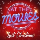 Last Christmas by At The Movies