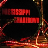 The Best of Mississippi Shakedown fra Mississippi Shakedown