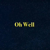 Oh Well by Infinity Fifteen