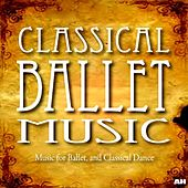 Classical Ballet Music by Classical Ballet Music