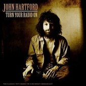 Turn Your Radio On von John Hartford