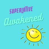 Awakened de Superlative