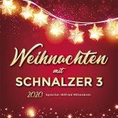 Weihnachten mit Schnalzer3 2020 de Schnalzer 3