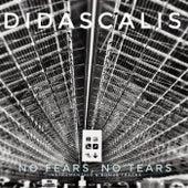 No Fears, No Tears (Instrumentals & Bonus Tracks) by Didascalis