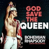 Bohemian Rhapsody (Live) by God Save The Queen