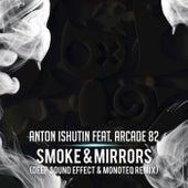 Smoke & Mirrors (Deep Sound Effect & Monoteq Remix) de Anton Ishutin