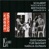 Schubert: Trios, D. 581 & 471 - Beethoven: Serenade, Op. 8 (Oleg Kagan Edition, Vol. 6) by Various Artists