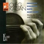 Prokofiev, Schumann, Ravel, Saint-Saens: Works for Violin an Orchestra (Oleg Kagan Edition, Vol. 13) by Various Artists