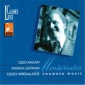 Mendelssohn: Chamber Music (Oleg Kagan Edition, Vol. 16) by Various Artists