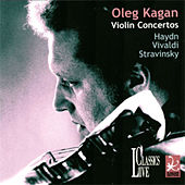 Haydn / Vivaldi / Stravinsky: Violin Concertos (Oleg Kagan Edition, Vol. 32) by Various Artists