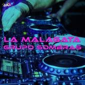 La Malagata (Emus DJ Remix) de Grupo Sombras