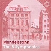 Mendelssohn: The 5 Symphonies von NDR Radiophilharmonie
