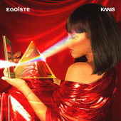 Egoiste by KANIS