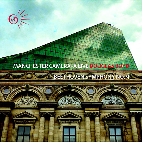 Beethoven Symphony No. 9 in D Minor 'Choral' by Manchester Camerata