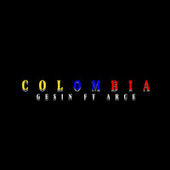 Colombia by Gesin Mc