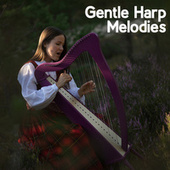 Gentle Harp Melodies – Mesmerizing Instrumental Music for Total Relaxation, Meditation, Sleep, Study, Rest and Deep Breathing Practice de Ambient Music Therapy