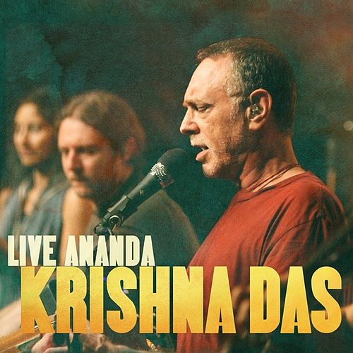 Krishna Das - Live Ananda by Krishna Das
