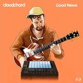 Good News by Cloudchord