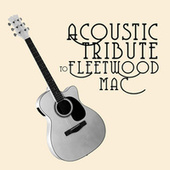 Acoustic Tribute to Fleetwood Mac (Instrumental) by Guitar Tribute Players