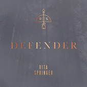 Defender by Rita Springer
