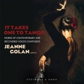 It Takes One to Tango by Jeanne Golan